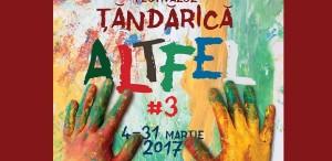 Tandarica Altfel (4 – 31 martie) – un Festival pentru toate gusturile, pentru toate vârstele