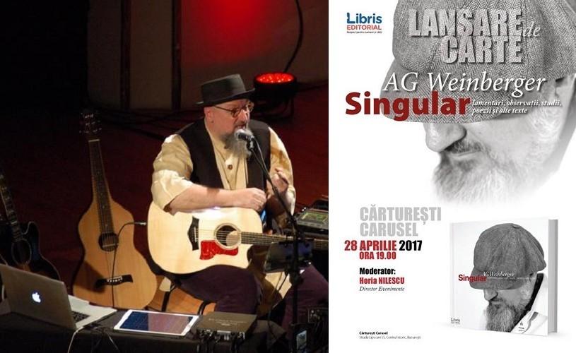 """Lansare AG WEINBERGER – """"Lamentări, observații, studii, poezii și alte texte"""""""
