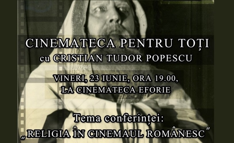 """Revine """"Cinemateca pentru toţi""""  cu Cristian Tudor Popescu"""