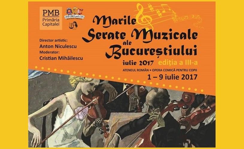 Marile Serate Muzicale ale Bucureștiului, festivalul internațional al muzicii de cameră