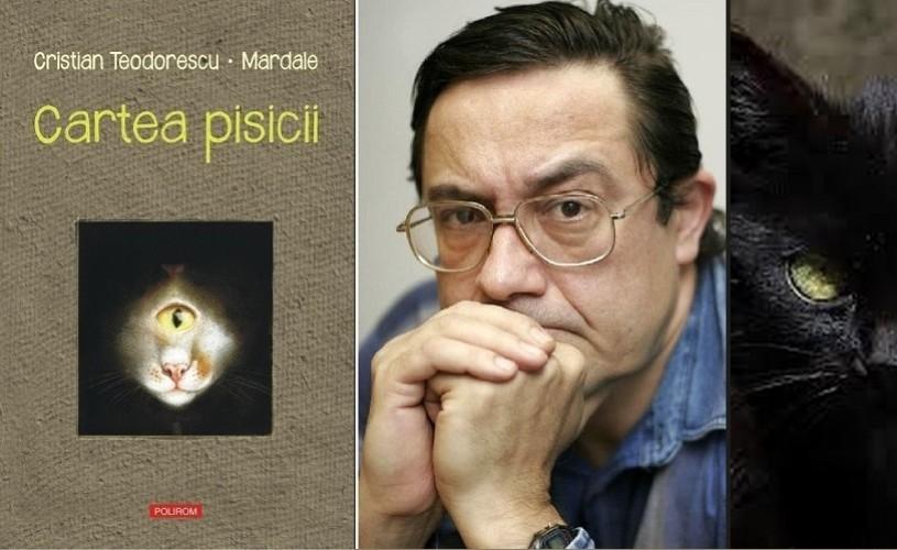 """""""Cartea pisicii"""", de Cristian Teodorescu, adună scriitorii """"pisicari"""" la Cărtureşti Verona"""
