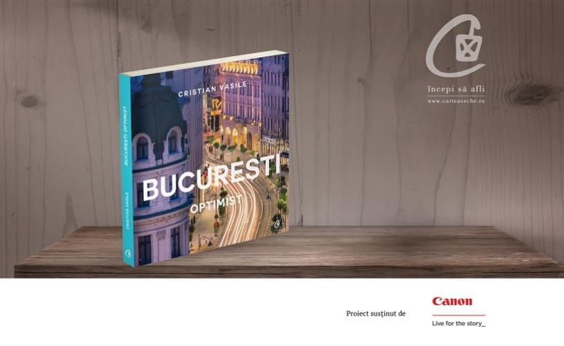 """""""Bucureşti optimist"""", lansarea albumului lui Cristian Vasile"""