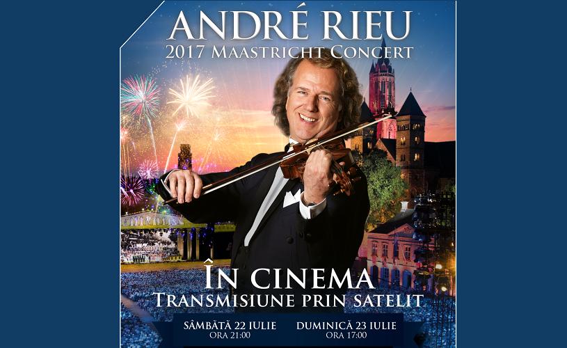 Andre Rieu Live In Maastricht 2017. Transmisiune prin satelit la Happy Cinema București