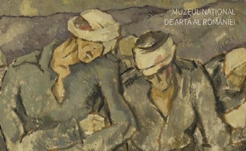 """Expoziție-eveniment la MNAR: """"Atelier de front. Artiști români în Marele Război"""""""
