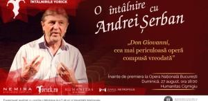 """O întâlnire cu Andrei Șerban înainte de premiera operei """"Don Giovanni"""""""