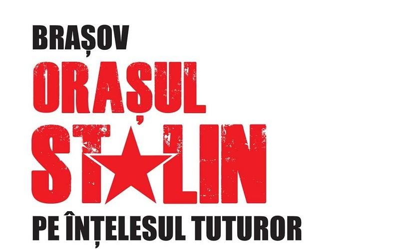 Fostul Oraș Stalin pe înțelesul tuturor