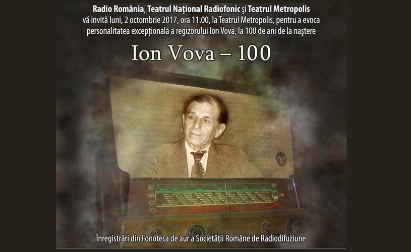 Ion Vova 100 – evocarea unei mari personalităţi radiofonice, la Teatrul Metropolis