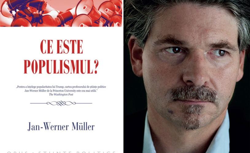 """""""Ce este populismul?"""", la Editura Polirom"""