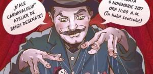 """""""D'ale carnavalului"""" …. în benzi desenate la Teatrul de pe Lipscani!"""