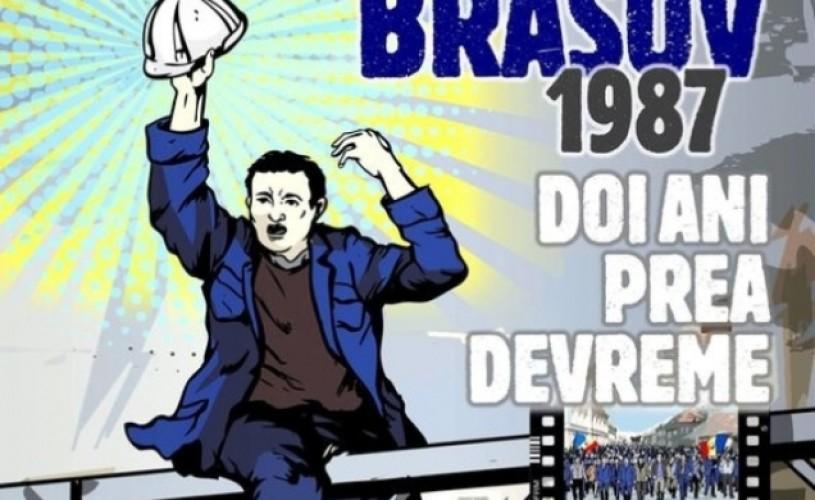 """Brașov 1987. Doi ani prea devreme"". Vocile demnității"