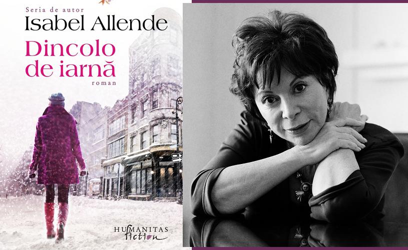 """""""Dincolo de iarnă"""" de Isabel Allende, la Humanitas Cișmigiu"""