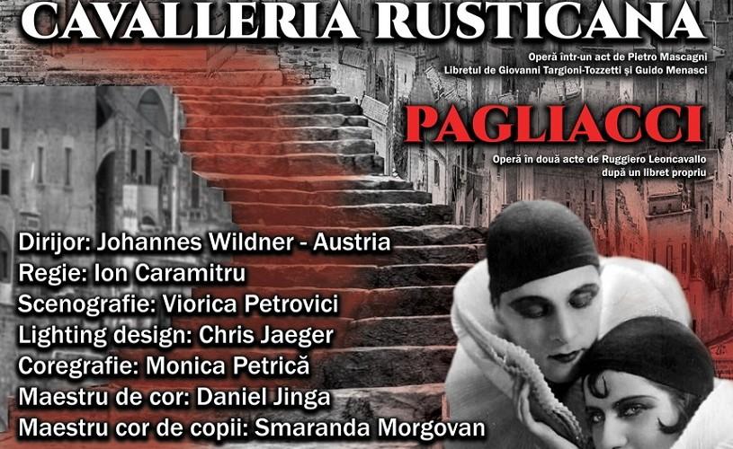 """""""Cavalleria Rusticana & Pagliacci"""" , în regia lui Ion Caramitru, la Opera Naţională Bucureşti"""