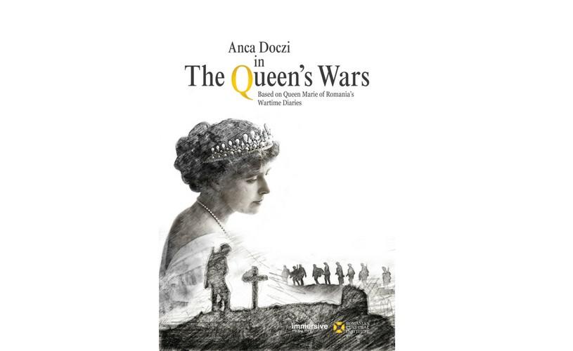 """""""The Queen's Wars""""/ """"Bătăliile Reginei"""", monodramă despre Regina Maria, în premieră la Londra"""