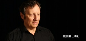 Geniul regiei mondiale contemporane, Robert Lepage, prezintă