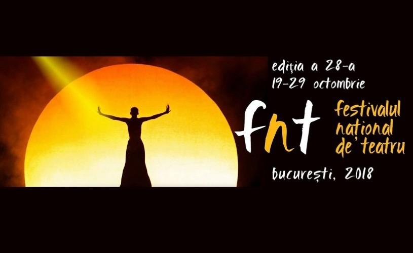 Live streaming pe www.fnt.ro: selecția oficială a spectacolelor din Festivalul Național de Teatru 2018