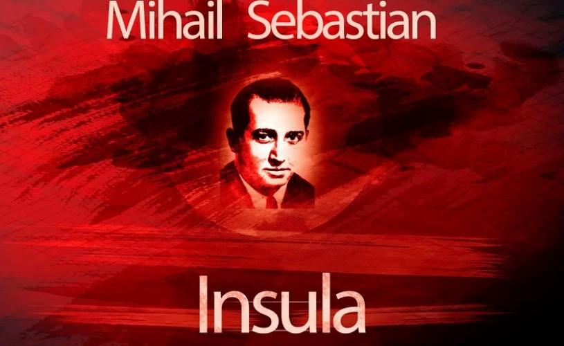 """Concurs de dramaturgie pentru piesa neterminată a lui Mihail Sebastian, """"Insula"""""""