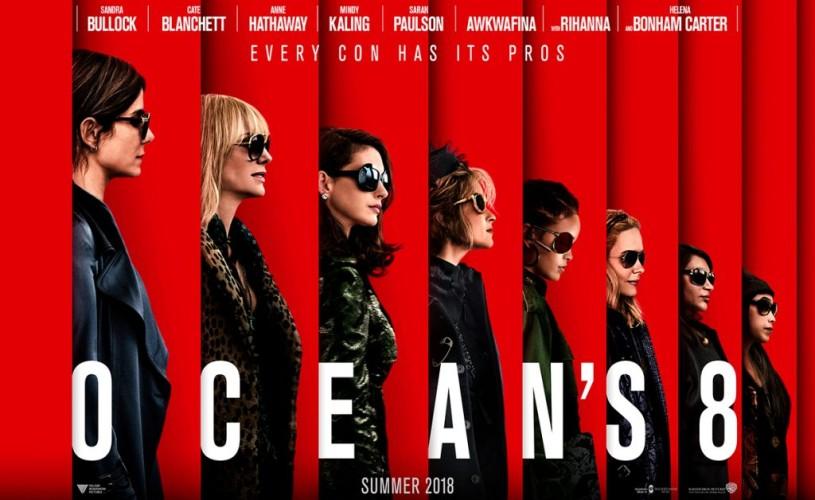 """""""Ocean's 8: Jaf cu Clasă"""", din 22 iunie, în cinematografe"""