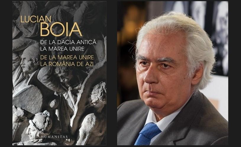 """De vorbă cu Lucian Boia despre volumul """"De la Dacia antică la Marea Unire, de la Marea Unire la România de azi"""""""