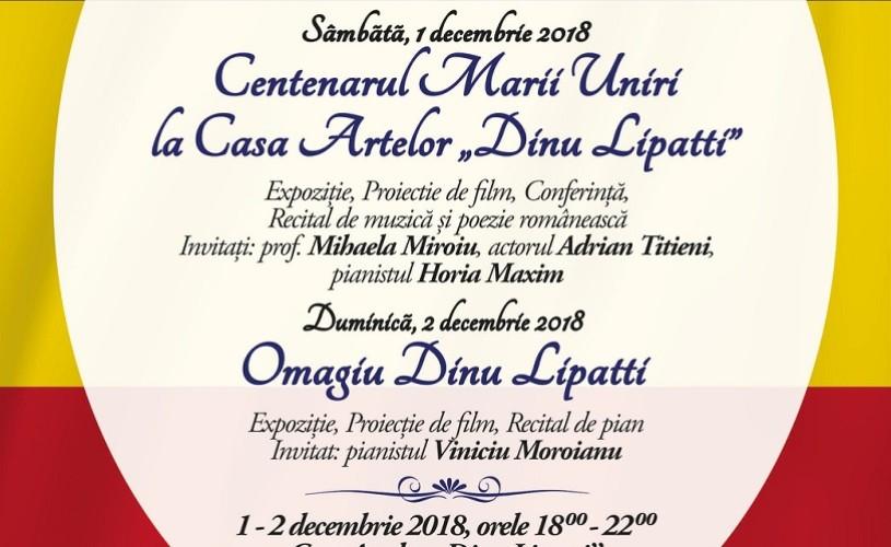 """Centenarul Marii Uniri la Casa Artelor """"Dinu Lipatti"""""""