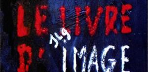 """""""Le livre d'image"""". Imaginea distrusă"""