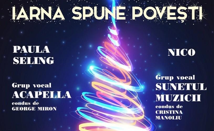 """Paula Seling, Nico și Vlad Miriță, printre invitații speciali în concertul """"Iarna spune povești"""""""
