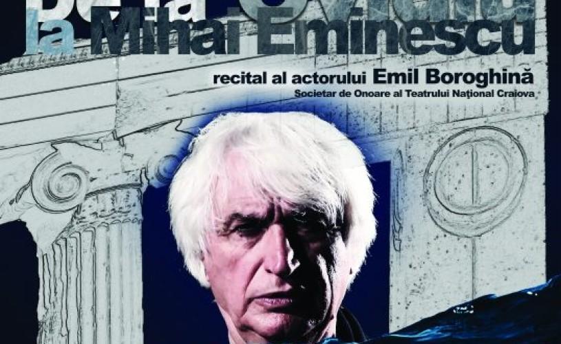 Emil Boroghină, de la Ovidiu la Mihai Eminescu