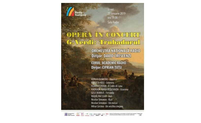 Trubadurul lui Verdi – în concert la Sala Radio
