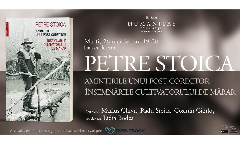"""""""Amintirile unui fost corector. Însemnările cultivatorului de mărar"""", de Petre Stoica (fragment)"""
