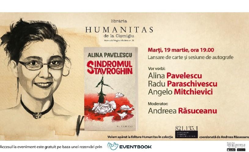 """""""Sindromul Stavroghin"""", un nou roman de Alina Pavelescu"""