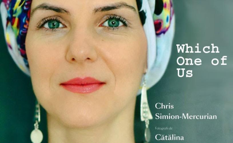 """Chris Simion-Mercurian, Maia Morgenstern și Cătălina Flămânzeanu lansează proiectul """"Care dintre noi"""" la Londra"""