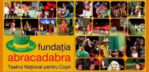 TEATRUL NAŢIONAL pentru COPII – ABRACADABRA împlineşte 18 ani. Povestea, continuă...