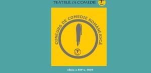 PREMIILE CONCURSULUI DE COMEDIE ROMÂNEASCĂ – EDIȚIA A XIV-a, 2019