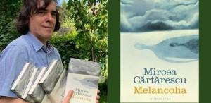 Undeva, cândva... Melancolia de Mircea Cărtărescu
