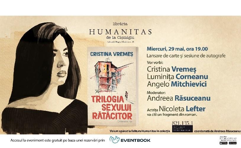 """Un debut remarcabil. Întâlnire cu scriitoarea Cristina Vremeș și romanul """"Trilogia sexului rătăcitor"""""""