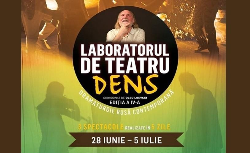 Al patrulea an de experiment teatral Laboratorul de Teatru DENS – ediția a IV-a (28 iunie – 5 iulie)