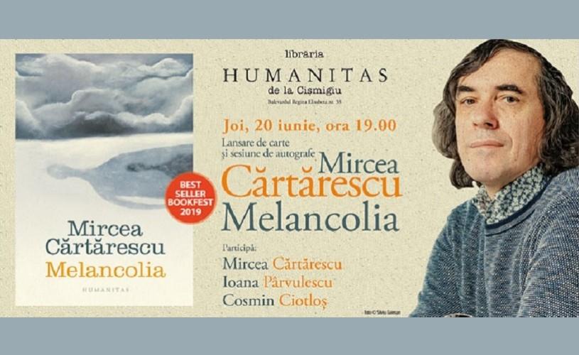 Cărtărescu și invitații săi despre 'Melancolia' – joi, 20 iunie, de la ora 19.00, la Humanitas Cișmigiu