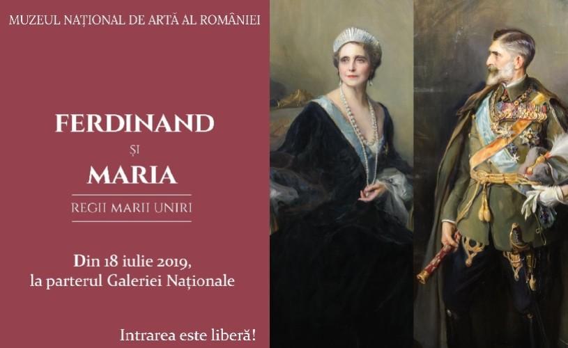 """O nouă expoziție la MNAR: """"FERDINAND ȘI MARIA. Regii Marii Uniri"""""""