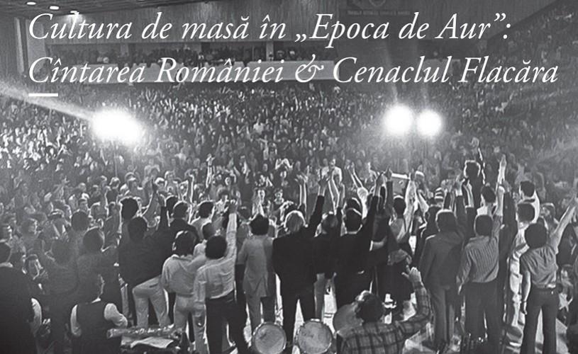 """Cultura de masă în """"Epoca de Aur"""" – Cîntarea României & Cenaclul Flacăra. Expoziție și lansare de carte"""