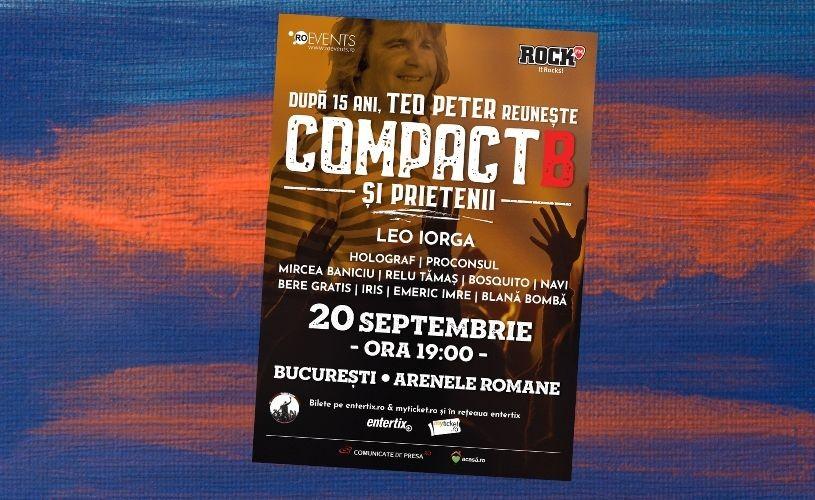 CompactB & Friends | Concert pentru Teo Peter pe 20 septembrie la Arenele Romane