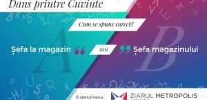 """""""Șefa la magazin"""" sau """"Șefa magazinului""""? Cum e corect?"""