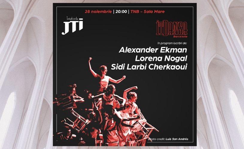 Întâlnirile JTI, la a XX-a ediție. IT Dansa din Barcelona, pentru prima dată la București