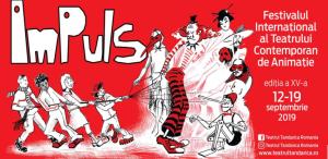 Festivalul Internațional al Teatrului Contemporan de Animație ImPuls 2019