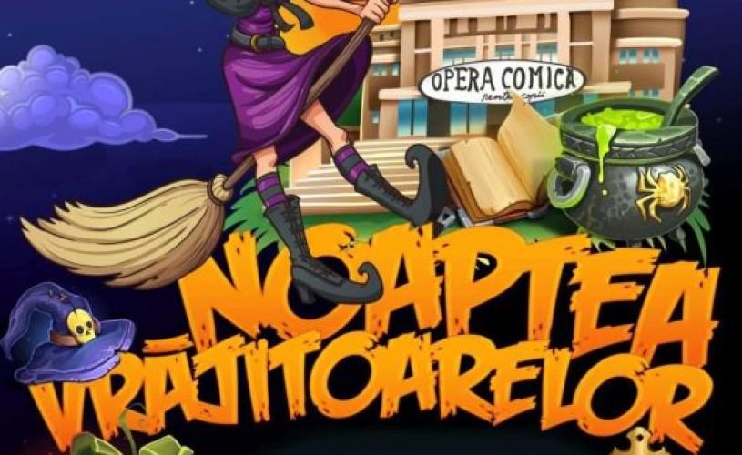 Personajele negative din spectacolele Operei Comice pentru Copii vă așteaptă în acest weekend la Noaptea Vrăjitoarelor