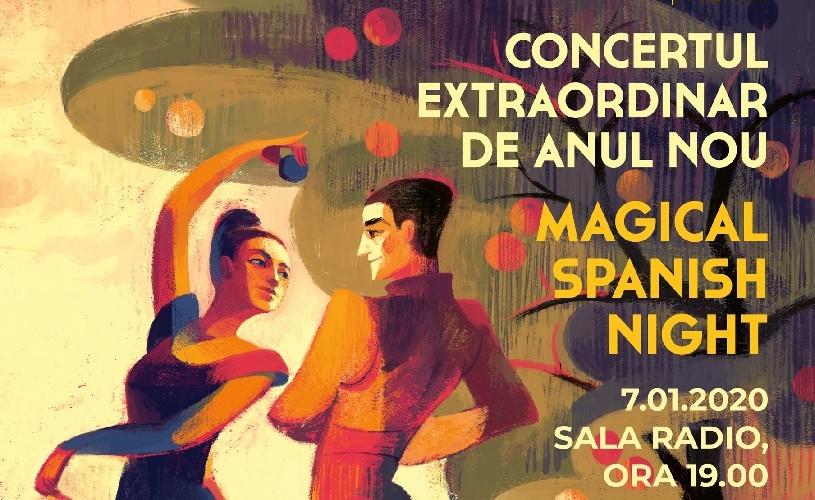 Magical Spanish Night. Concert Extraordinar de Anul Nou 2020, ediţia a VII-a