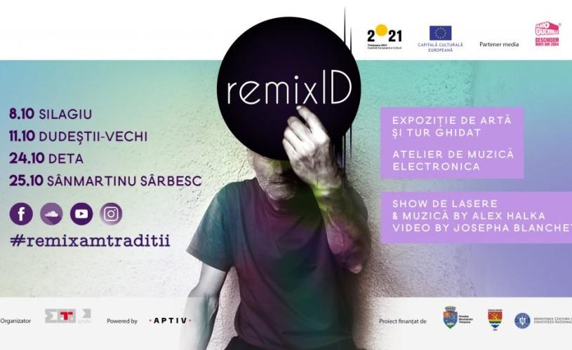 Remix ID, alături de Timișoara 2021, intervenții culturale în localitățile bănățene
