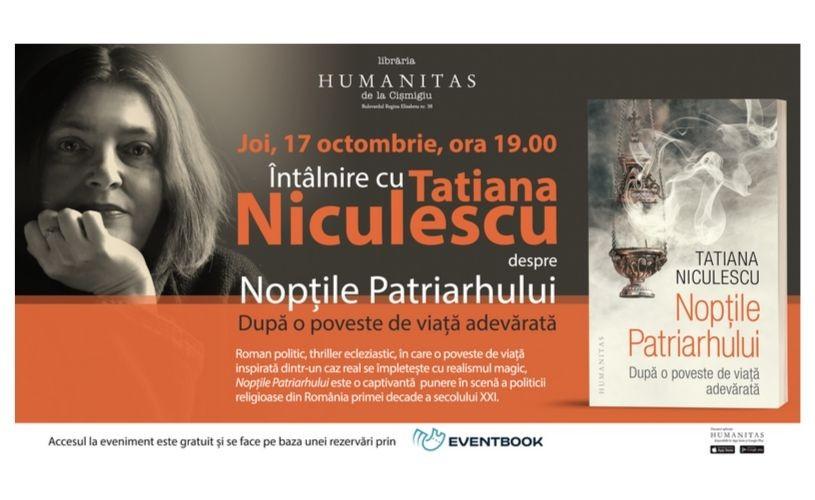 """Întâlnire cu Tatiana Niculescu despre romanul """"Nopțile Patriarhului"""""""