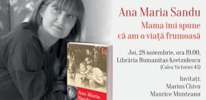 """Ana Maria Sandu lansează volumul """"Mama îmi spune că am o viață frumoasă"""""""