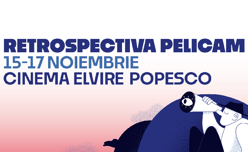 Cele mai apreciate filme din selecția Pelicam 2019 ajung la București între 15 și 17 noiembrie