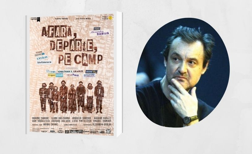 """""""Afară, departe, pe câmp"""", în regia lui Alexandru Dabija, la Teatrul de Comedie"""