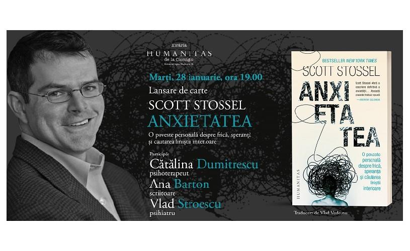 """""""Anxietatea. O poveste personală despre frică, speranță și căutarea liniștii interioare"""" de Scott Stossel (fragment)"""